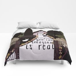 Everything you can imagine is real 2 Comforters