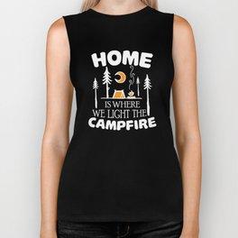 Home is Where We Light the Campfire T-Shirt Biker Tank