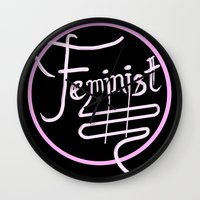 feminist Wall Clocks featuring Feminist by paperdreamland