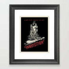 Inquisition Framed Art Print