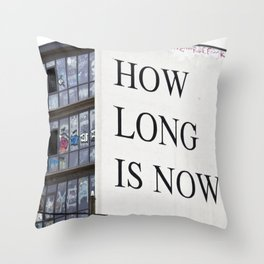 HOW LONG IS NOW - EAST BERLIN Throw Pillow