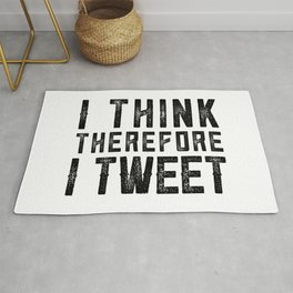 I THINK THEREFORE I TWEET Rug