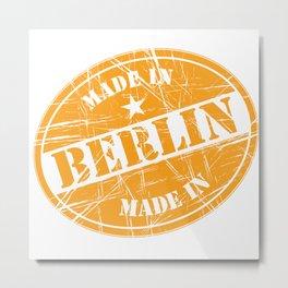Made in Berlin Metal Print