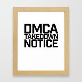 DMCA Framed Art Print