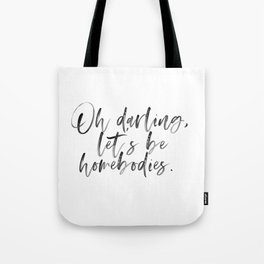 Homebodies Tote Bag