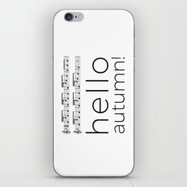 Hello autumn! (white) iPhone Skin