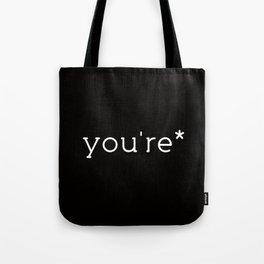 you're* Tote Bag