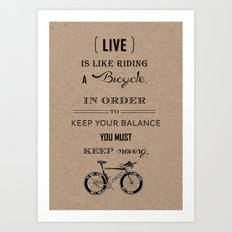 Life is like riding craft Art Print