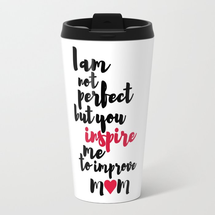 Mom Inspiration Travel Mug