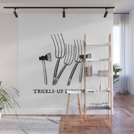 Trickle-Up Economics Wall Mural