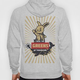 Seize the GREENS of production Hoody