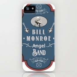 Bill Monroe The Father Of Bluegrass iPhone Case