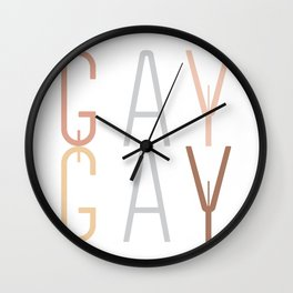 Gay Gay! Wall Clock