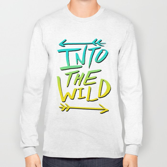 Into The Wild: Typography Long Sleeve T-shirt