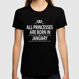 All princesses born in January T-shirt