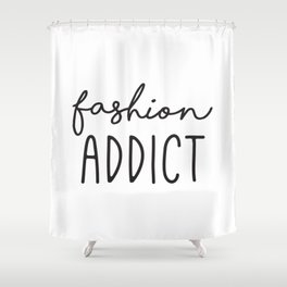 Teen Girls, Room Decor, Wall Art Prints, Fashion Addict, Affordable Prints, Fashion Quotes Shower Curtain
