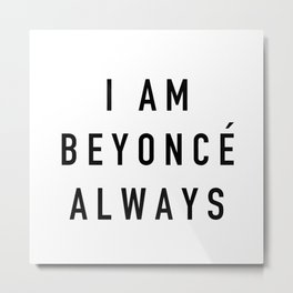I Am Always - the Office Metal Print