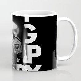 EVERYTHING IS TEMPORARY Coffee Mug