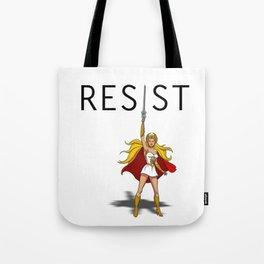"She-Ra says ""RESIST"" Tote Bag"