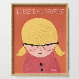 I use bad words blonde Serving Tray