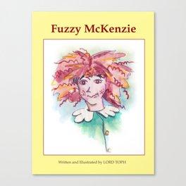 """Fuzzy McKenzie"" book cover Canvas Print"