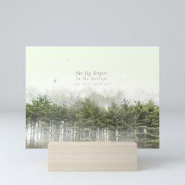 the fog lingers / in the treetops / one last embrace: Haikushion Mini Art Print