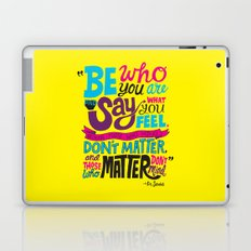 Be Who You Are... Laptop & iPad Skin