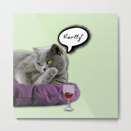 DRUNKY CAT Metal Print