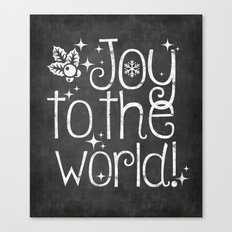 Joy to the world chalkboard christmas lettering Canvas Print