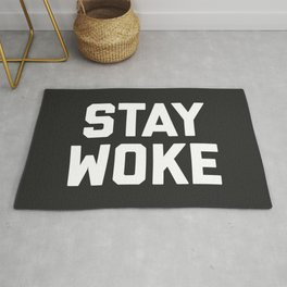 Stay Woke Quote Rug