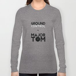 Ground control Long Sleeve T-shirt