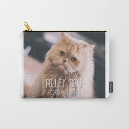 Cat - Alley cat certainy not Carry-All Pouch