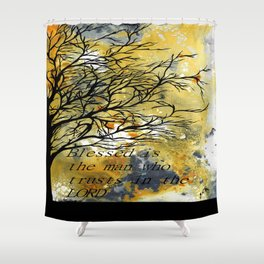 Blessed Is The Man Who Trusts In The Lord Shower Curtain