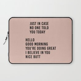 told you today Laptop Sleeve