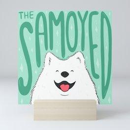 The Samoyed Mini Art Print
