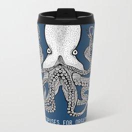 Octopuses for Orgasms Metal Travel Mug