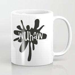 Wuhaw...Wake up, have a wank. Coffee Mug