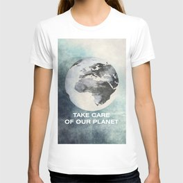 Take care of our planet #2 T-shirt