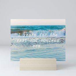 I Yearn For The Sea Mini Art Print