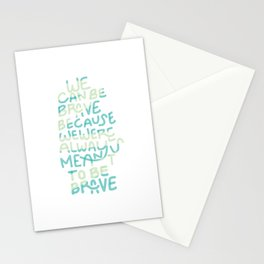 Be Brave Inspirational Quote Stationery Cards