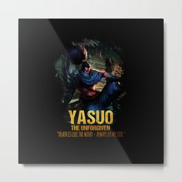 League of Legends YASUO - The Unforgiven - video games champion Metal Print