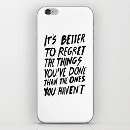 #NOREGRETS iPhone Skin