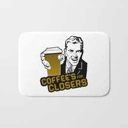 COFFEE'S FOR CLOSER Bath Mat