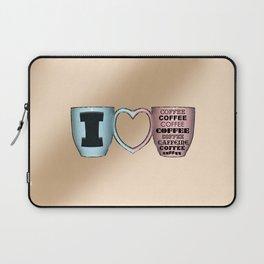 I LOVE CAFFEINE Laptop Sleeve