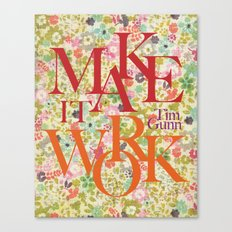 Make It Work Floral Fun Canvas Print