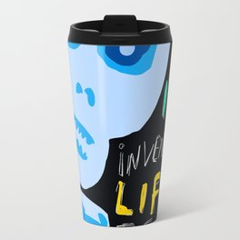Street Art Graffiti Inventing Life Travel Mug