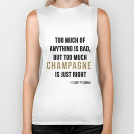 Too much champagne Biker Tank