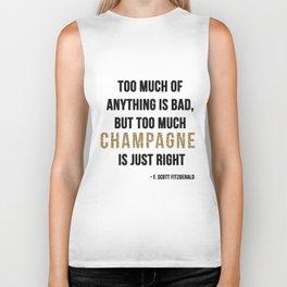 Too much champagne Biker Tank