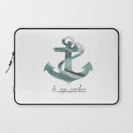Be my Anchor Laptop Sleeve