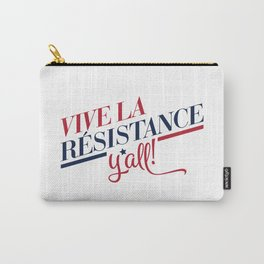 Vive La Résistance, y'all! Carry-All Pouch